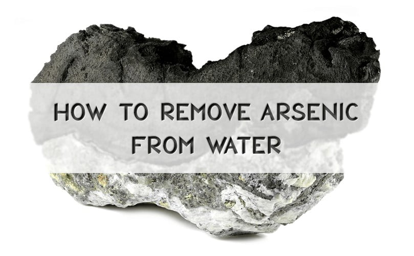 Arsenic Removal From Water Filters For Well And City