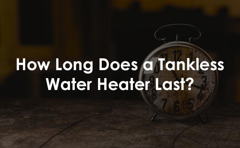 tankless water heater lifespan