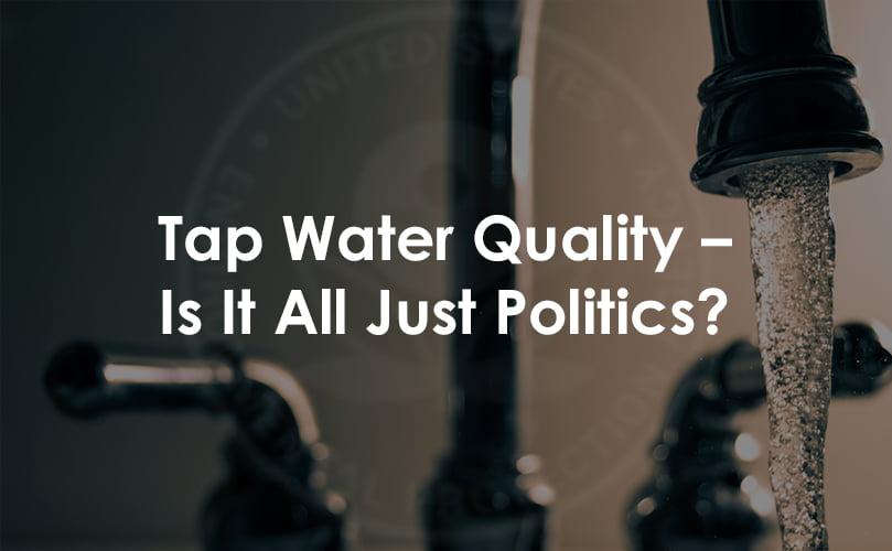 tap water politics