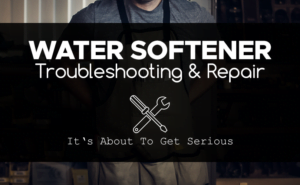 Water Softener Troubleshooting thumbnail